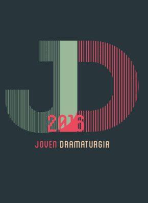 51. JOVEN DRAMATURGIA 2016
